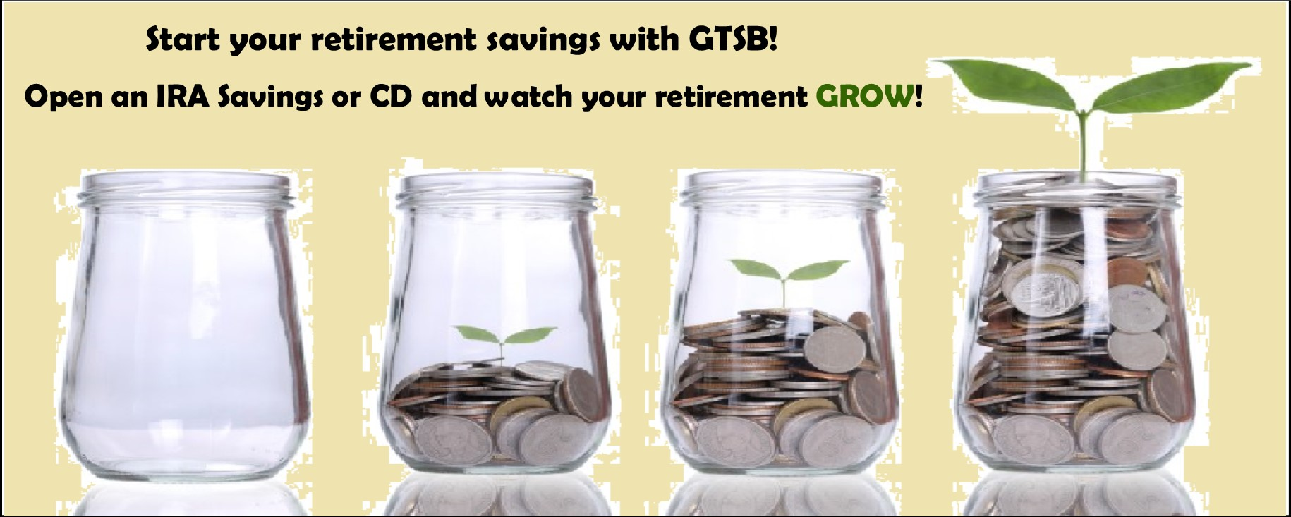 Let us help you invest for retirement. Open an IRA Savings ar CD Today.